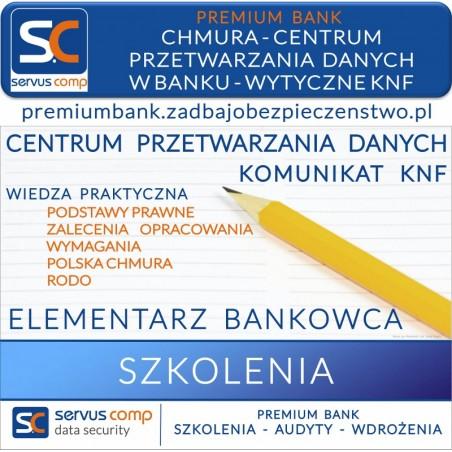 CHMURA CENTRUM PRZETWARZANIA DANYCH W BANKU WYTYCZNE KNF