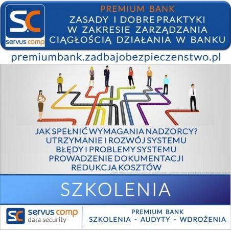 ZASADY I DOBRE PRAKTYKI W ZAKRESIE ZARZĄDZANIA CIAGŁOŚCIĄ DZIAŁANIA W BANKU